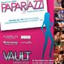 Paparazzi @ Vault