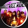 thrill kill kult