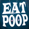 Eat Poop Anniversary Show